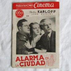 Cine: ARGUMENTO DE LA PELÍCULA ALARMA EN LA CIUDAD BORIS KARLOFF PUBLICACIONES CINEMA. Lote 162777682