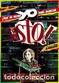 QUE HE HECHO YO PARA MERECER ESTO (Cine - Reproducciones de carteles, folletos...)