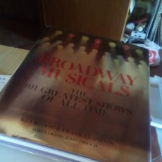 Cine: ENORME LIBRO EN INGLES BROADWAY MUSICALS DE KEN BLOOM 101 GREATEST SHOWS OF ALL TIME. Lote 164042494