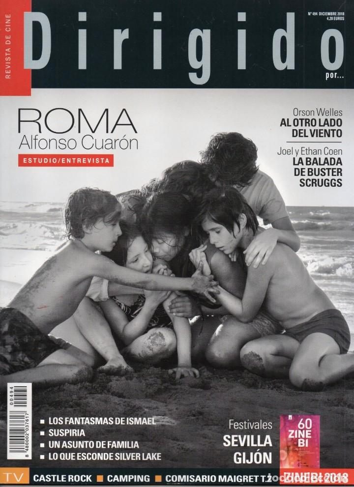 DIRIGIDO POR... N. 494 DICIEMBRE 2018 - EN PORTADA: ROMA (NUEVA) (Cine - Revistas - Dirigido por)
