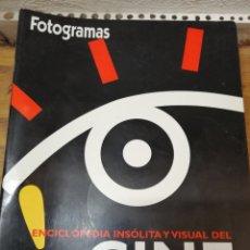 Cine: ENCICLOPEDIA INSOLITA Y VISUAL FOTOGRAMAS. Lote 165333422
