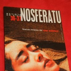 Cine: REVISTA DE CINE NOSFERATU 36-37 NUEVAS MIRADAS DEL CINE ASIATICO. AGOSTO 2001. Lote 166526526