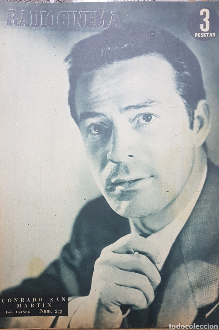 CONRADO SAN MARTÍN REVISTA RADIOCINEMA N.212 MARZO 1955 (Cine - Revistas - Radiocinema)