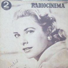 Cine: GRACE KELLY REVISTA RADIOCINEMA N. 221 OCTUBRE 1954. Lote 166644794