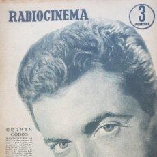 Cine: GERMÁN COBOS REVISTA RADIOCINEMA N. 305 AÑO 1956. Lote 167262493