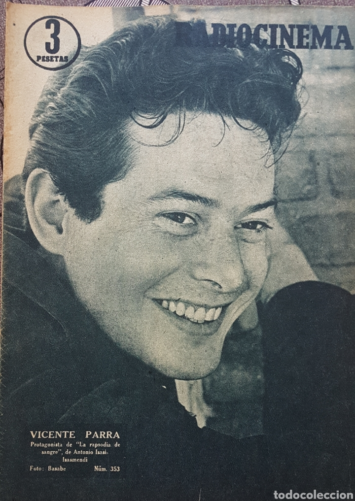 VICENTE PARRA REVISTA RADIOCINEMA N. 353 AÑO 1957 (Cine - Revistas - Radiocinema)