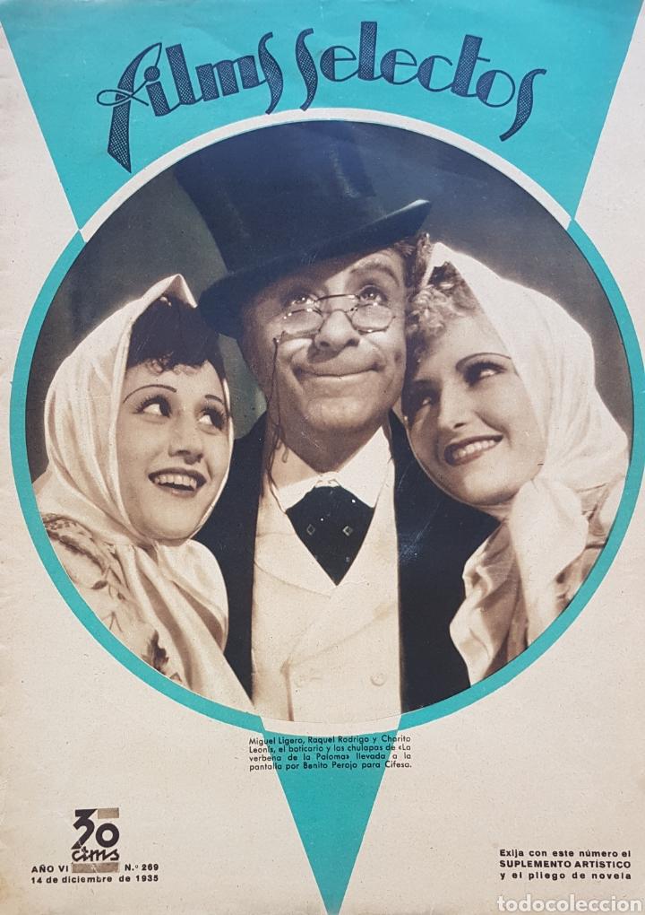 MIGUEL LIGERO, RAQUEL RODRIGO Y CHARITO LEONIS REVISTA FILMS SELECTOS N 269 AÑO 1935 (Cine - Revistas - Films selectos)