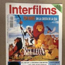 Cinema: INTERFILMS N° 74 (NOVIEMBRE, 1994). TOM HANKS, REY LEÓN, WILLIAM HURT, BIGAS LUNA, MY FAIR LADY,.... Lote 169447365
