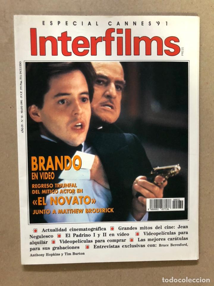 INTERFILMS N° 32 (MAYO, 1991). EL PADRINO I Y II, ESPECIAL CANNES, TIM BURTON,... (Cine - Revistas - Interfilms)