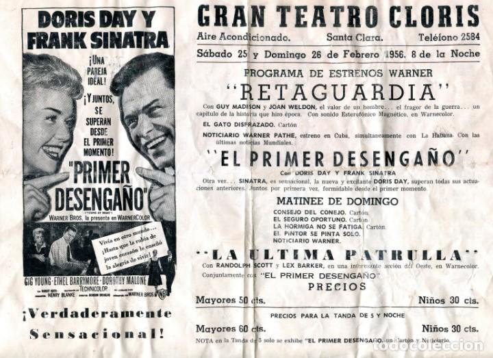 CUBA STA. CLARA GRAN TEATRO CLORIS -CINE PRIMER DESENGAÑO- PROGRAMACION DOS CARAS 30X23 CMS AÑO 1956 (Cine - Revistas - Papeles de cine)