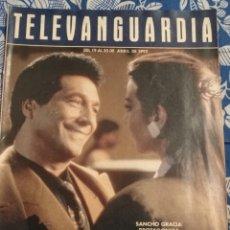 Cine: TV ANTIGUA REVISTA SUPLEMENTO TELE VANGUARDIA TELEVANGUARDIA 1992 SANCHO GRACIA FREDDIE MERCURY. Lote 171541695