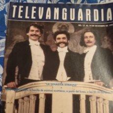 Cine: TV ANTIGUA REVISTA SUPLEMENTO TELE VANGUARDIA TELEVANGUARDIA 1992 LA DINASTÍA STRAUSS. Lote 171542602