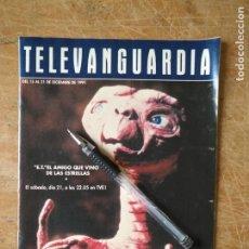 Cine: TV ANTIGUA REVISTA SUPLEMENTO TELE VANGUARDIA TELEVANGUARDIA 1991 E.T EL EXTRATERRESTRE ET. Lote 171570549