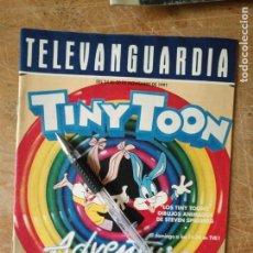 Cine: TV ANTIGUA REVISTA SUPLEMENTO TELE VANGUARDIA TELEVANGUARDIA 1991 DIBUJOS ANIMADOS TIY TOON AVENTURE. Lote 171571489