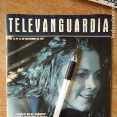 Cine: TV ANTIGUA REVISTA SUPLEMENTO TELE VANGUARDIA TELEVANGUARDIA 1991 FUEGO EN EL CUERPO KATHELEEN TURNE. Lote 171575108