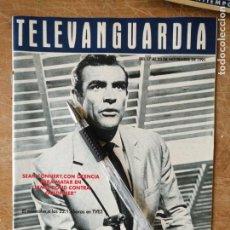 Cine: TV ANTIGUA REVISTA SUPLEMENTO TELE VANGUARDIA TELEVANGUARDIA 1991 JAMES BOND SEAN CONNERY . Lote 171575142