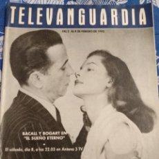 Cine: TV ANTIGUA REVISTA SUPLEMENTO TELE VANGUARDIA TELEVANGUARDIA 1992 BACALL Y BOGART EL SUEÑO ETERNO. Lote 171575419