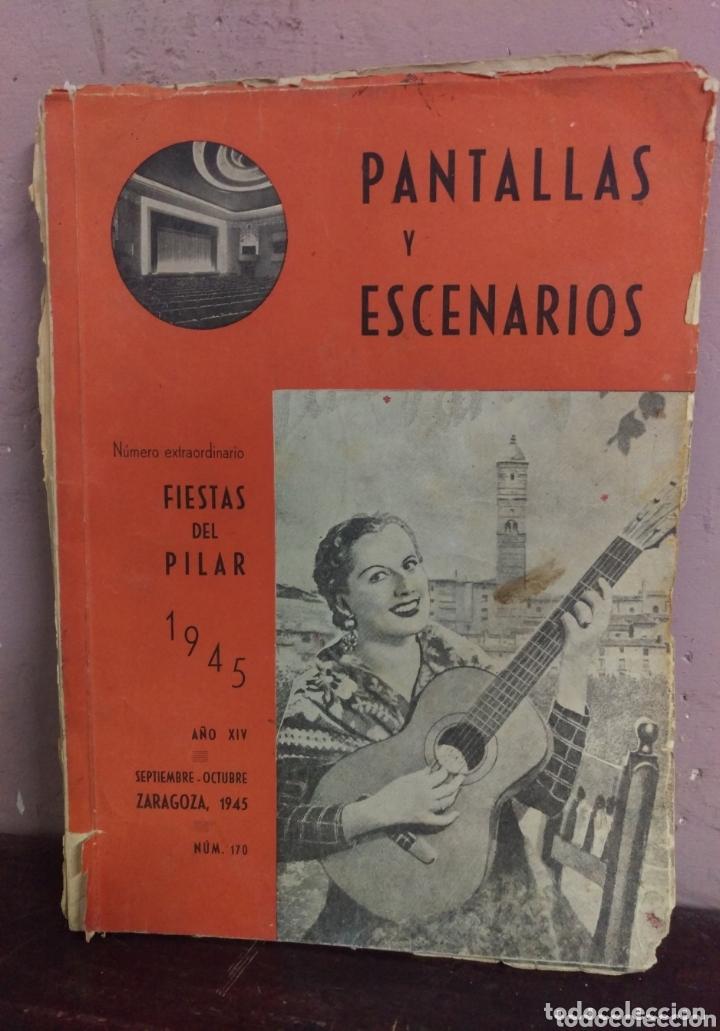 REVISTA DE CINE PANTALLAS Y ESCENARIOS. ZARAGOZA 1945 (Cine - Revistas - Otros)
