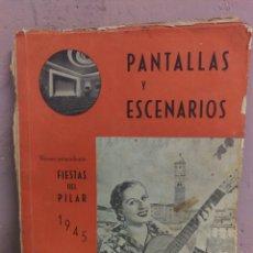 Cine: REVISTA DE CINE PANTALLAS Y ESCENARIOS. ZARAGOZA 1945. Lote 172212552