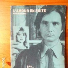 Cine: AVANT SCENE L,AMOUR EN FUITE FRANCOIS TRUFFAT-EN FRANCES-. Lote 172360798