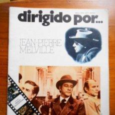Cine: DIRIGIDO POR Nº 5 - JEAN-PIERRE MELVILLE - MARZO 1973. Lote 172612389