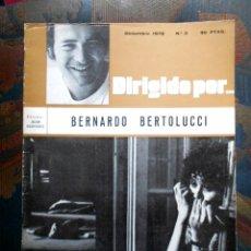 Cine: DIRIGIDO POR Nº 3 - BERNARDO BERTOLUCCI - DICIEMBRE 1972. Lote 172612219