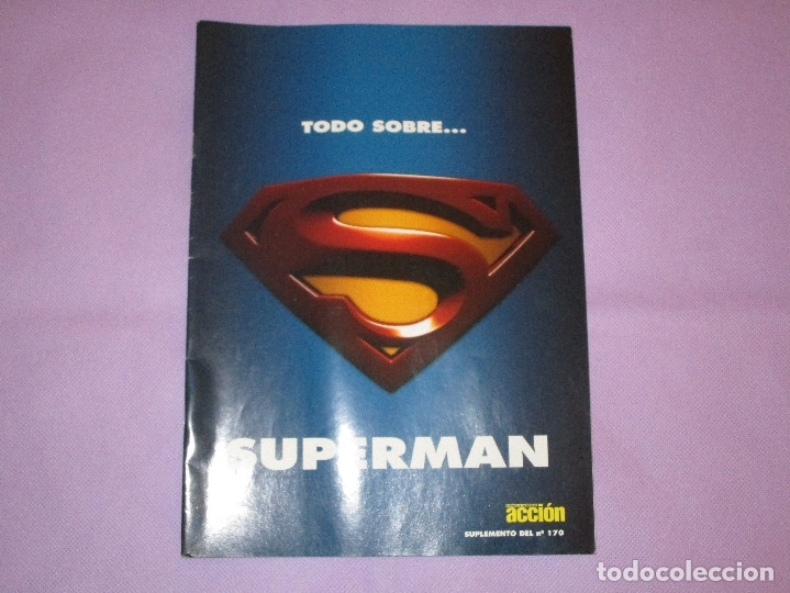 TODO SOBRE ... SUPERMAN - SUPLEMENTO DEL Nº 170 - CINE Y VIDEO ACCION (Cine - Revistas - Acción)