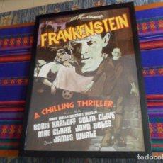 Cine: FRANKENSTEIN, A CHILLING THRILLER CON BORIS KARLOFF. ENMARCADO. 73X53,5 CMS. PRECIOSO. REPRODUCCIÓN.. Lote 173522718