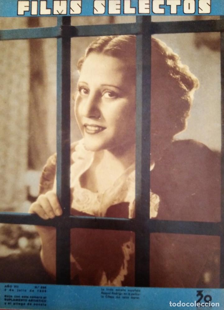 FILMS SELECTOS 1936 Nº 298 RAQUEL RODRIGO (Cine - Revistas - Films selectos)
