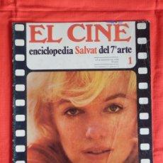 Cine: EL CINE, MARILYN MONROE, ENCICLOPEDIA SALVAT DEL 7º ARTE, FASCICULO 1, 27 SEPTIEMBRE 1978. Lote 175917054