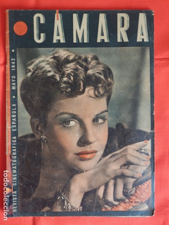 BETTY FIELD, REVISTA CINEMATOGRAFICA CAMARA, MAYO 1942 (Cine - Revistas - Cámara)