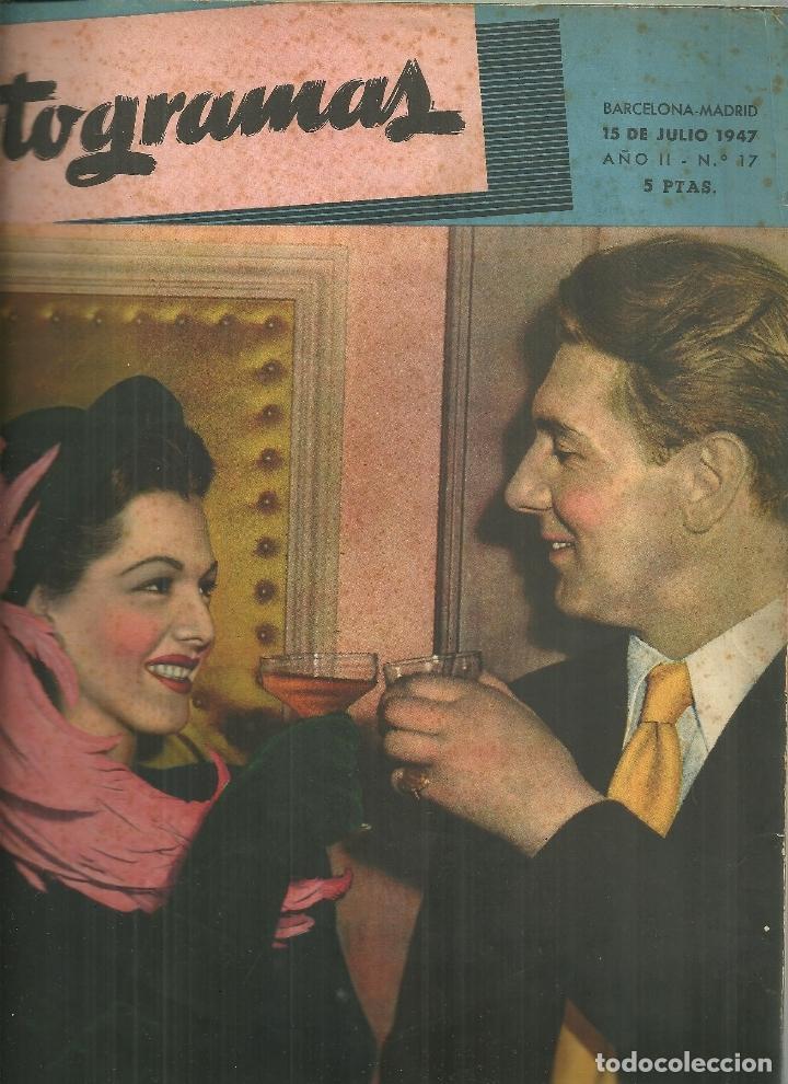 3146.- FOTOGRAMAS - AÑO II Nº 17 - 15 JULIO DE 1947 - CINE (Cine - Revistas - Fotogramas)