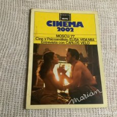 Cine: CINEMA 2002 Nº 32, OCTUBRE 1977 - MARIÁN, ELISA VIDA MÍA, MOSCÚ 77, ENTREVISTA CARLOS VELO. Lote 176776235