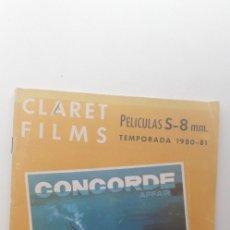 Cinema: CATALOGO DE CLARET FILMS PELÍCLUAS S - 8 MM. TEMPORADA 1980-81. Lote 176904022