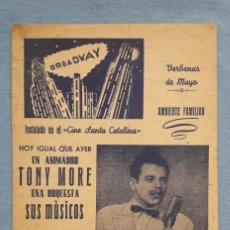 Cine: CINE SANTA CATALINA (SEVILLA). ACTUACIÓN DE TONY MORE 'FAMOSO CANTOR RADIOFÓNICO'. Lote 177673122