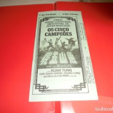 Cine: OS CINCO CAMPEÕES - KUAN TUNG - ORIGINAL PANFLETO DE CINEMA. Lote 178625777