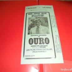 Cine: OURO (GOLD) - ROGER MOORE, SUNANNAH YORK, PETER HUNT - ORIGINAL PANFLETO DE CINEMA. Lote 178629080