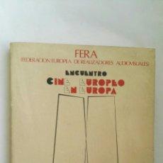 Cine: FERA FEDERACIÓN EUROPEA DE REALIZADORES AUDIOVISUALES MEMORIA CINE EUROPEO. Lote 178989038