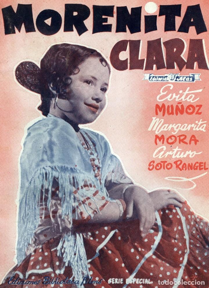 MORENITA CLARA, EDICIONES BIBLIOTECA FILMS -SERIE ESPECIAL Nº 370, EDITORIAL ALAS, BARCELONA, 1943 (Cine - Revistas - Colección grandes películas)