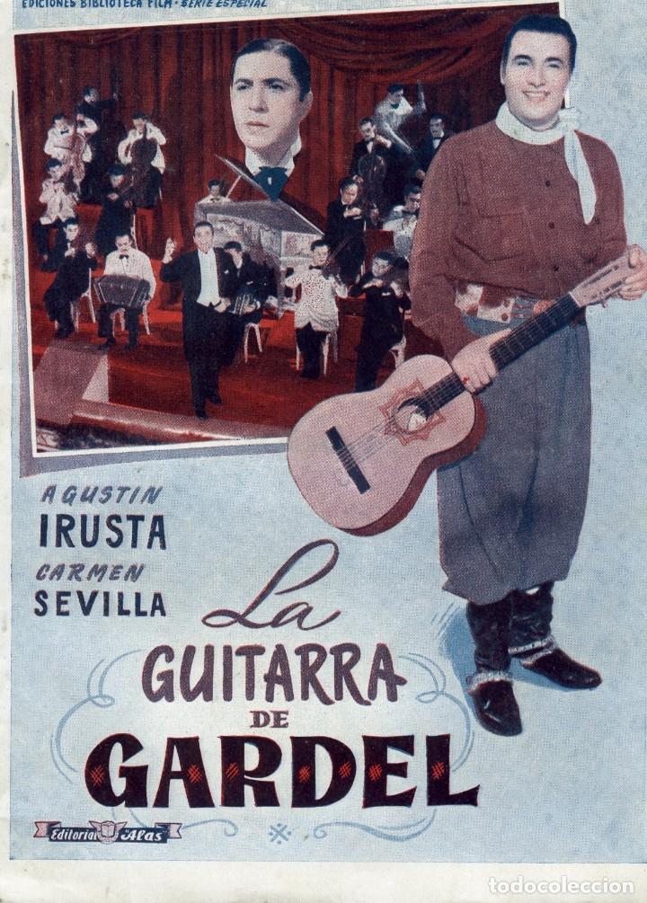 LA GUITARRA DE GARDEL, EDICIONES BIBLIOTECA FILMS -SERIE ESPECIAL Nº 396.EDIT. ALAS BARCELONA, 1949. (Cine - Revistas - Colección grandes películas)