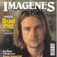 Cine: REVISTA IMAGENES Nº 135 AÑO 1995. BRAD PITT. PAUL NEWMAN. WOODY ALLEN. GARY OLDMAN AMOR INMORTAL.. Lote 181622731