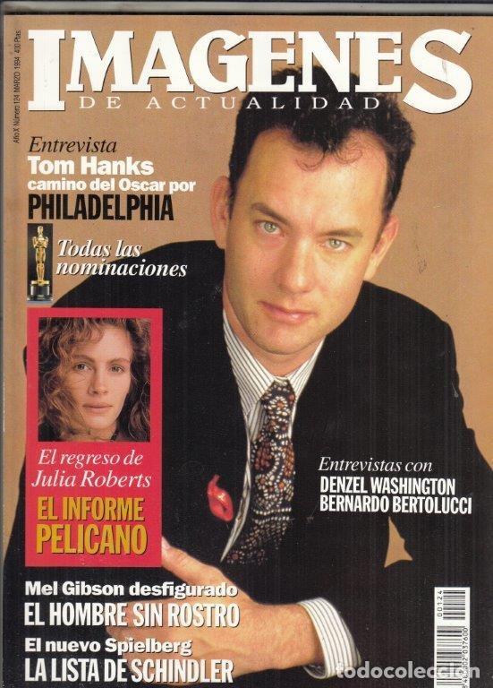 REVISTA IMAGENES Nº 124 AÑO 1994. TOM HANKS. DENZEL WASHINGTON. BERNARDO BERTOLUCCI. J. ROBERTS. (Cine - Revistas - Imágenes de la actualidad)