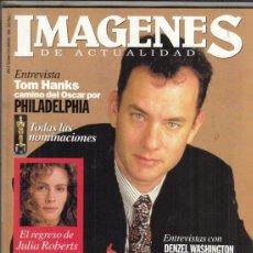 Cine: REVISTA IMAGENES Nº 124 AÑO 1994. TOM HANKS. DENZEL WASHINGTON. BERNARDO BERTOLUCCI. J. ROBERTS.. Lote 181797703
