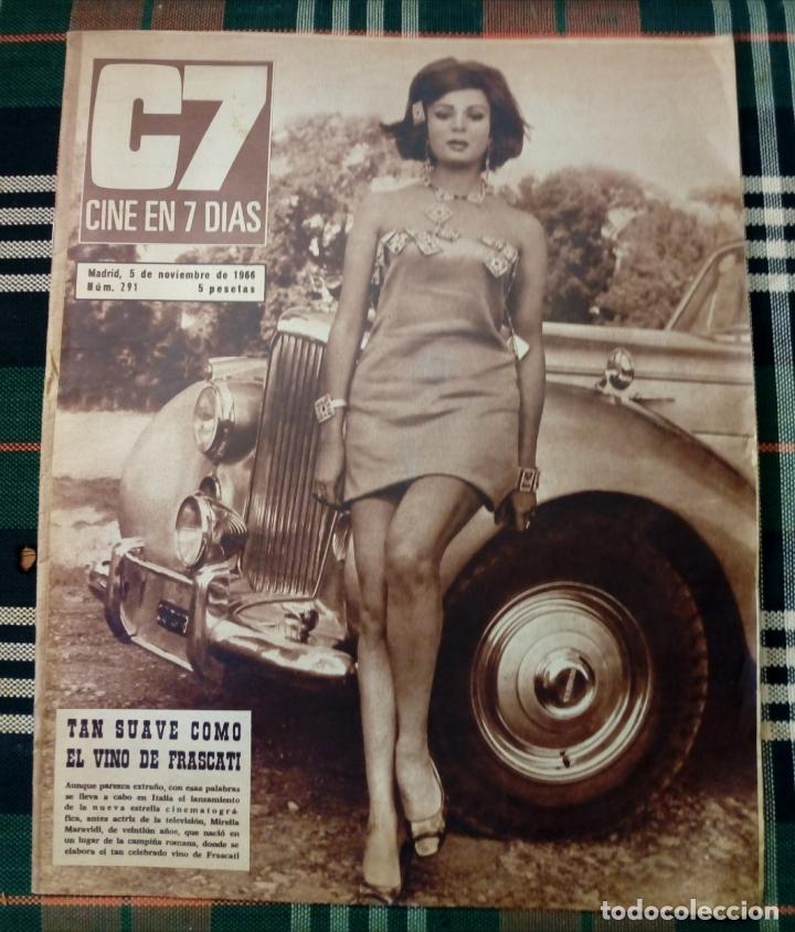 REVISTA C7 - CINE EN 7 DIAS 5 NOVIEMBRE 1966 NUM. 291 - MIRELLA MARAVIDI (Cine - Revistas - Cine en 7 dias)