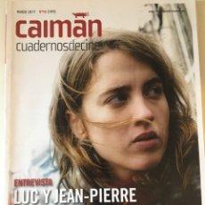 Cine: CAIMÁN. CUADERNOS DE CINE N 58 MARZO 2017. Lote 182562512