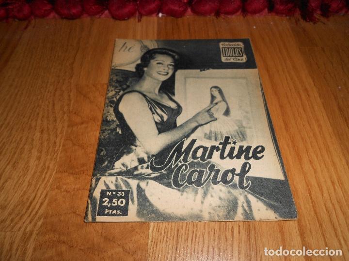IDOLOS DEL CINE Nº 33 - MARTINE CAROL - 1958 (Cine - Revistas - Colección ídolos del cine)