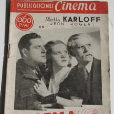 Cine: PUBLICACIONES CINEMA. ALARMA EN LA CIUDAD. BORIS KARLOFF. JEAN ROGERS. Nº 61. Lote 184348420