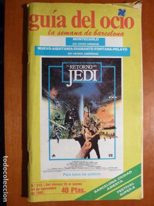 REVISTA GUIA DEL OCIO BARCELONA Nº 312 1983 EL RETORNO DEL JEDI STAR WARS GUERRA GALAXIAS (Cine - Revistas - Otros)