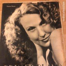Cine: REVISTA PRIMER PLANO NOVIEMBRE 1942 FLORENCIA BECQUER TITO GUIZAR ANTOÑITA COLOME. Lote 185560131