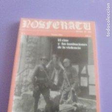 Cine: REVISTA DE CINE. NOSFERATU N° 7 - EL CINE Y LAS INSTITUCIONES DE LA VIOLENCIA.. Lote 185923605